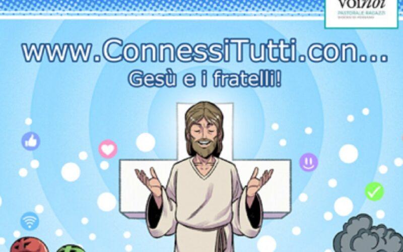 ConnessiTutti con… Gesù e i fratelli